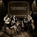 Persfoto Club Vaudeville 1 gephotoshopte versie